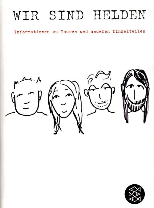 Buch 'Informationen zu Touren und anderen Einzelteilen' von Wir sind Helden; Copyright: Fischer - Verlag