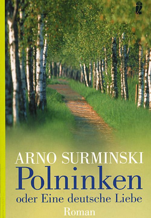 Arno Surminski: Polninken; Copyright: Ullstein - Verlag