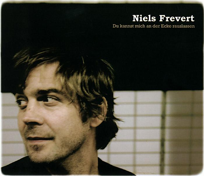 Niels Frevert: Du kannst mich an der Ecke rauslassen; Copyright: Tobias Stachelhaus, Tapete Records