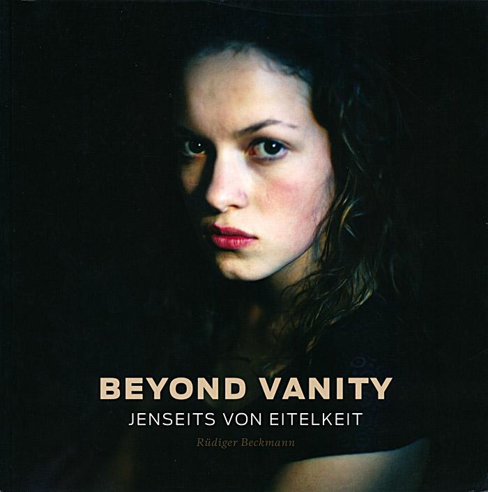 Rüdiger Beckmann: Beyond Vanity