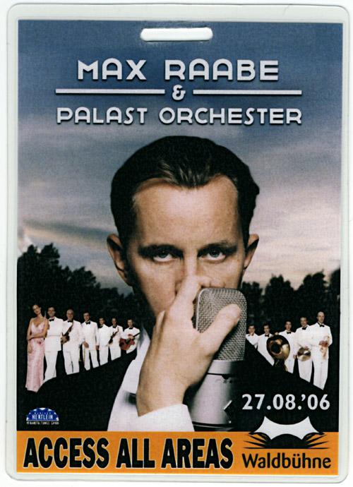 Der Backstagepaß vom Waldbühnenkonzert Max Raabes